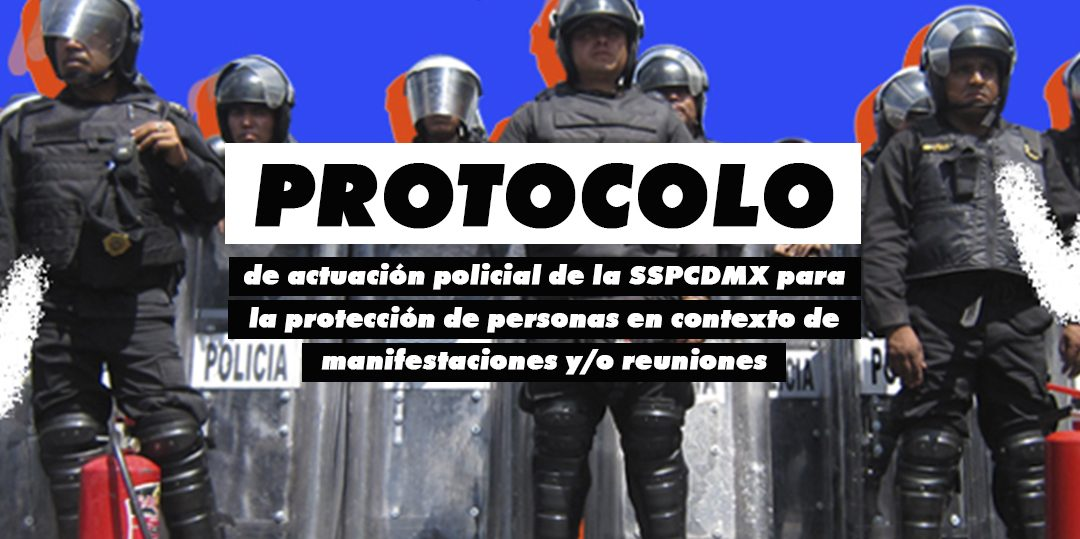 Protocolo de Actuación Policial de la SSPCDMX